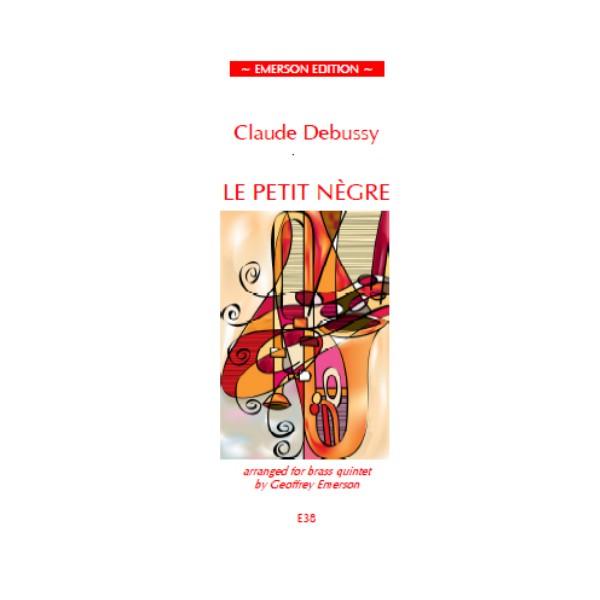 Debussy, Claude - Le Petit Negre (Brass Quintet)