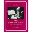 Jacob, Gordon - Three Elizabethan Fancies