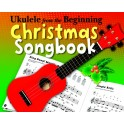 Ukulele From The Beginning Christmas Songbook -