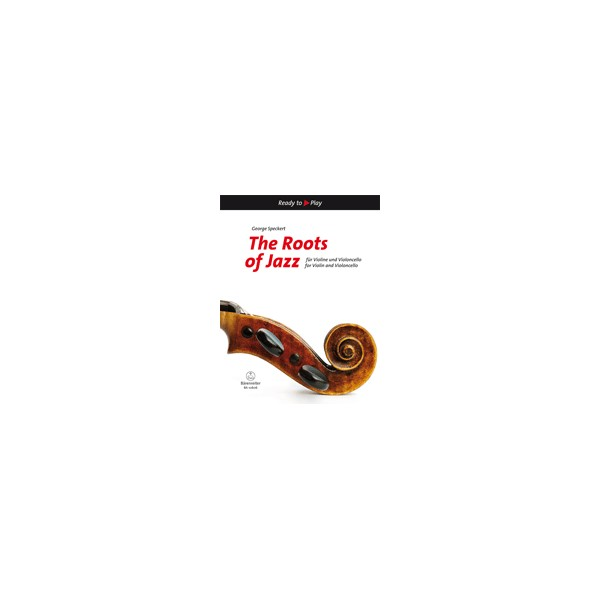 The Roots of Jazz for Violin & Violoncello