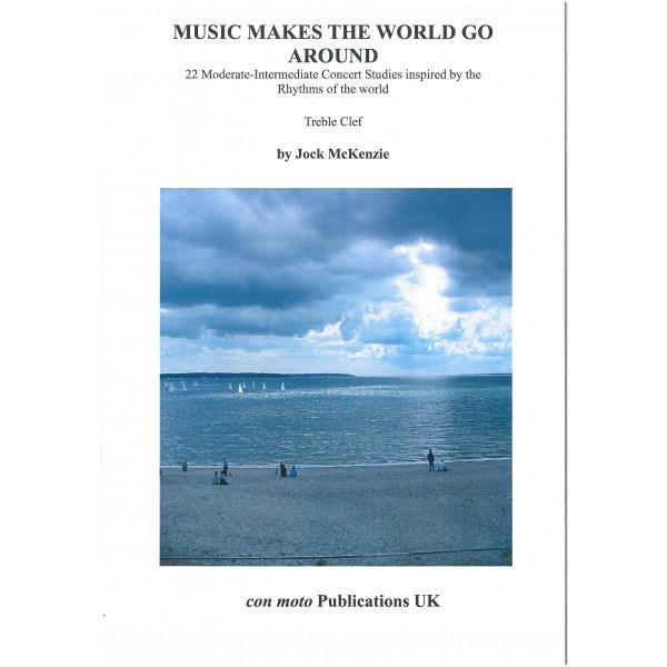 McKenzie, Jock - Music Makes the World Go Round (treble clef)