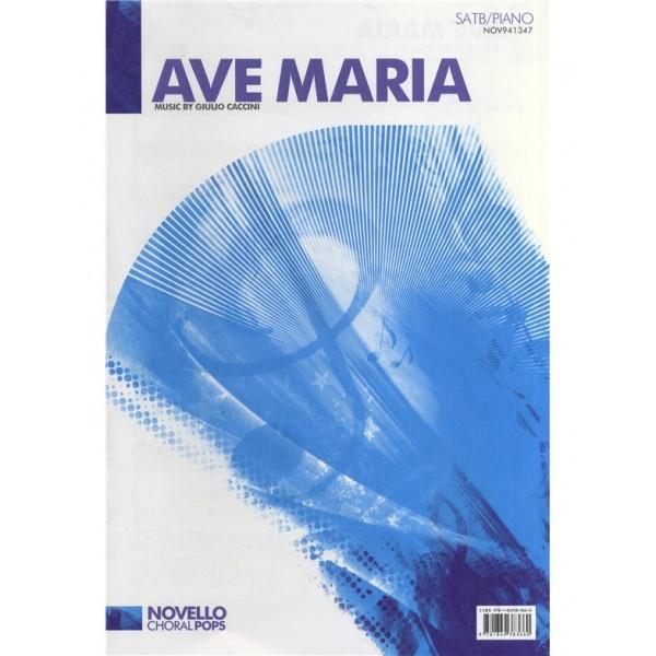 Giulio Caccini: Ave Maria - SATB/Piano - Caccini, Giulio (Composer)