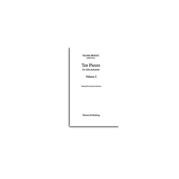 Bridge, Frank - Ten Pieces for Viola Volume Two