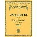 Franz Wohlfahrt: 60 Studies Op.45 - Complete Edition - Wohlfahrt, Franz (Composer)