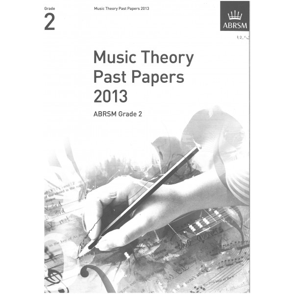 ABRSM Music Theory Past Papers 2013 Grade 2