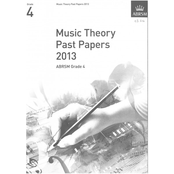 ABRSM Music Theory Past Papers 2013 Grade 4