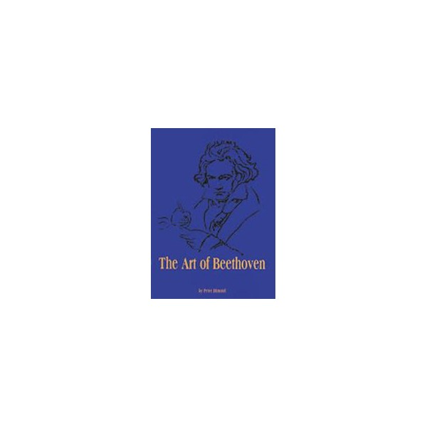 Dimond, Peter - The Art of Beethoven