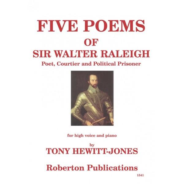 Hewitt-Jones, Tony - Five Poems of Sir Walter Raleigh