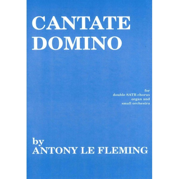 Le Fleming, Christopher - Cantate Domino