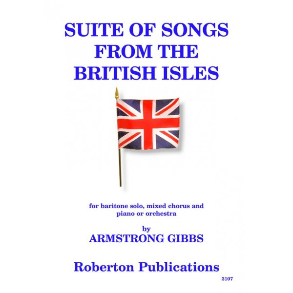 Gibbs, Cecil Armstrong - Suite of Songs from the British Isles