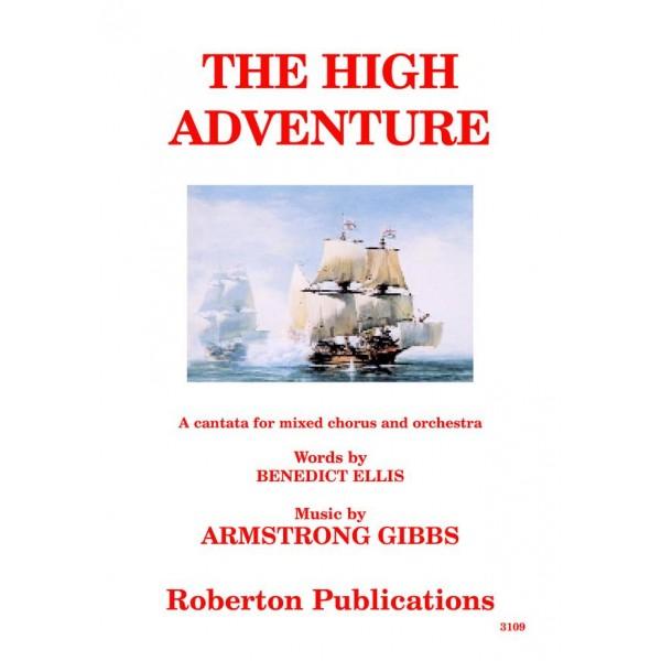 Gibbs, Cecil Armstrong - The High Adventure