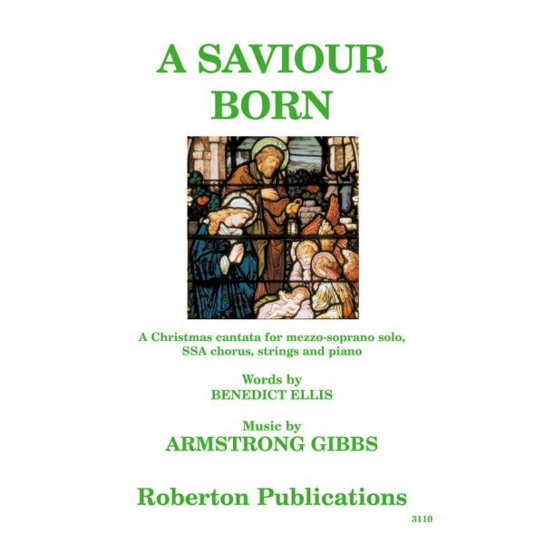 Gibbs, Cecil Armstrong - A Saviour Born