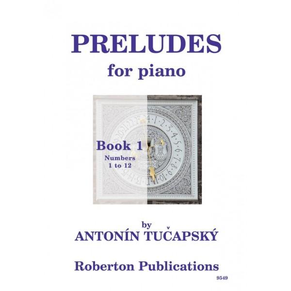 Tucapsky, Antonin - Preludes, Book One