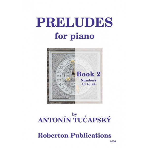 Tucapsky, Antonin - Preludes, Book Two