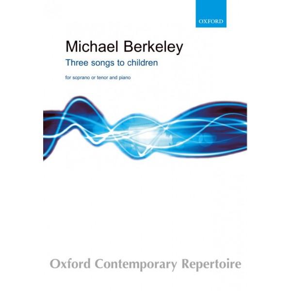 Berkeley, Michael - Three Songs to Children