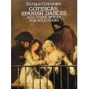 Enrique Granados: Goyescas, Spanish Dances And Other Works For Solo Piano - Granados, Enrique (Artist)