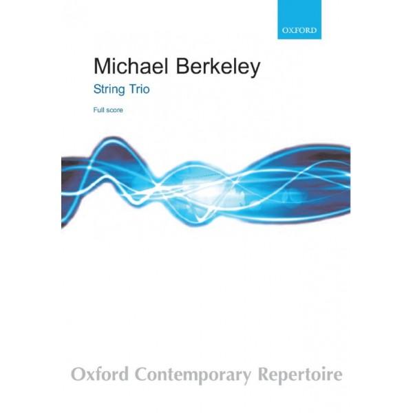 Berkeley, Michael - String Trio.