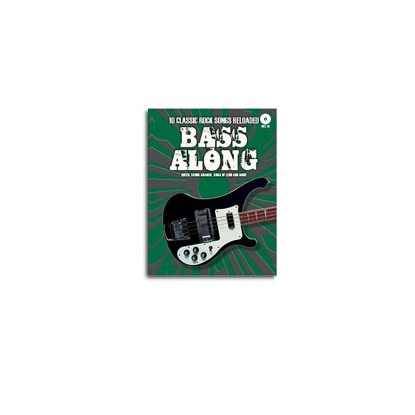 Bass Along: Ten Classic Rock Songs Reloaded