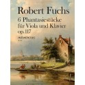 Fuchs, Robert - Six Fantasy Pieces Opus 117