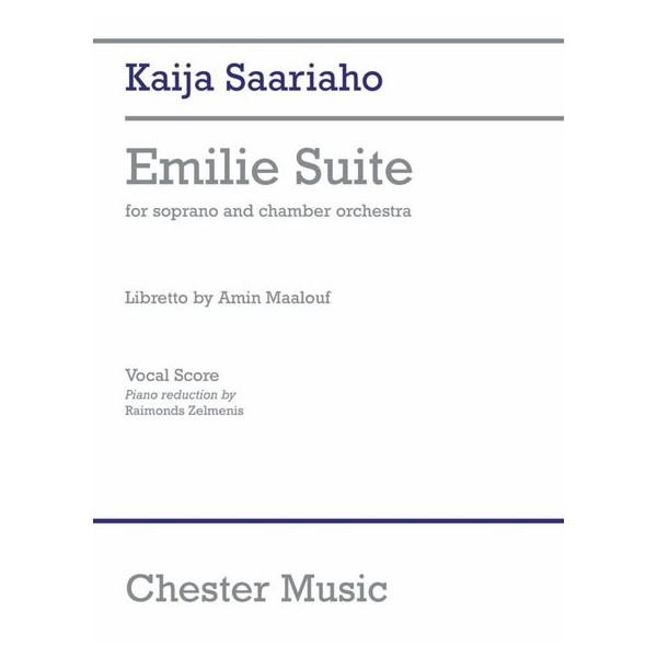 Kaija Saariaho: Emilie Suite - Vocal Score - Saariaho, Kaija (Composer)