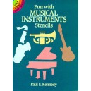 Fun With Musical Instruments Stencils - Kennedy, Paul E. (Author)