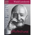 Composer Portraits: Witold Lutoslawski - Lutoslawski, Witold (Composer)