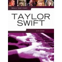 Really Easy Piano: Taylor Swift - Swift, Taylor (Artist)
