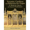 Toccatas, Carillons And Scherzos For Organ