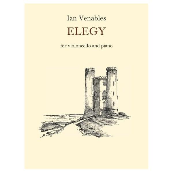 Ian Venables: Elegy - Venables, Ian (Composer)