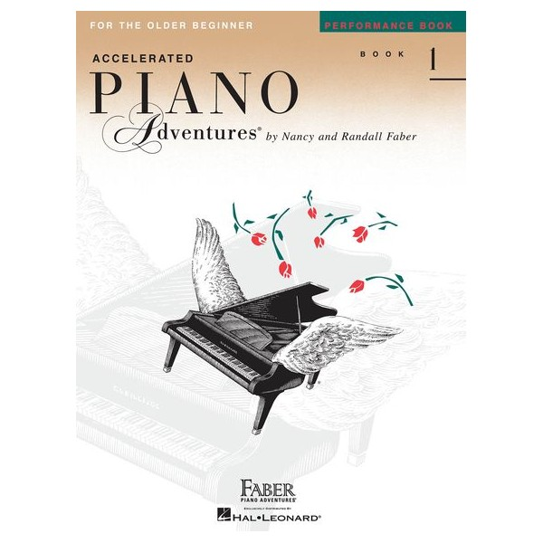 Faber Piano Adventures: Accelerated Piano Adventures for the Older Beginner - Performance Book 1 - Faber, Nancy (Arranger)