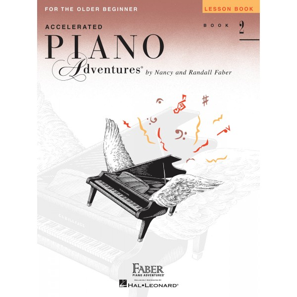 Faber Piano Adventures: Accelerated Piano Adventures for the Older Beginner - Lesson Book 2 - Faber, Nancy (Author)