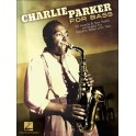 Charlie Parker For Bass: 20 Heads & Sax Solos Arranged For Electric Bass With Tab - Parker, Charlie (Composer)