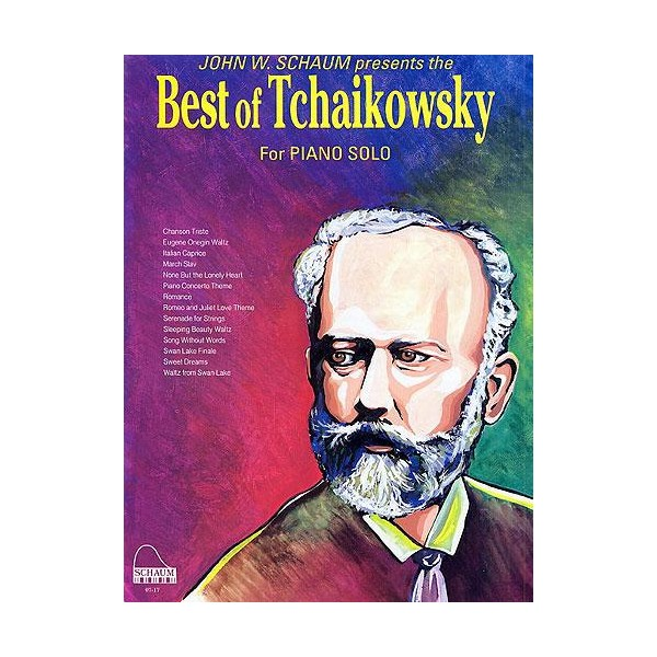 John W. Schaum: The Best Of Tchaikovsky (Easy Piano) - Schaum, John W. (Arranger)