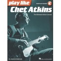 Play Like Chet Atkins: The Ultimate Guitar Lesson (Book/Online Audio) - Atkins, Chet (Artist)