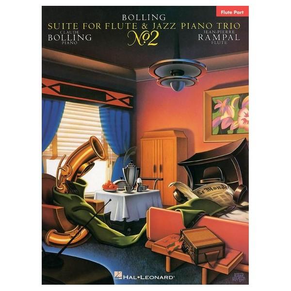 Claude Bolling: Suite For Flute And Jazz Piano Trio No. 2 (Flute Part) - Bolling, Claude (Composer)
