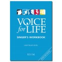 Voice for Life Singer's Workbook Light Blue Level