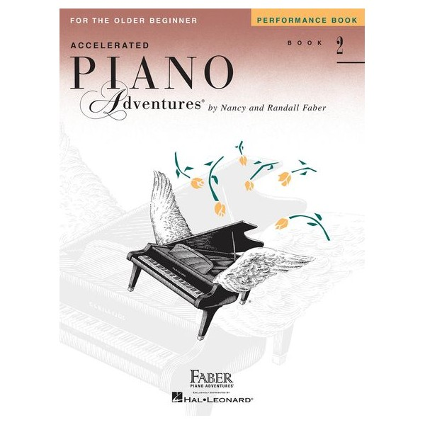 Faber Piano Adventures: Accelerated Piano Adventures for the Older Beginner - Performance Book 2 - Faber, Nancy (Arranger)