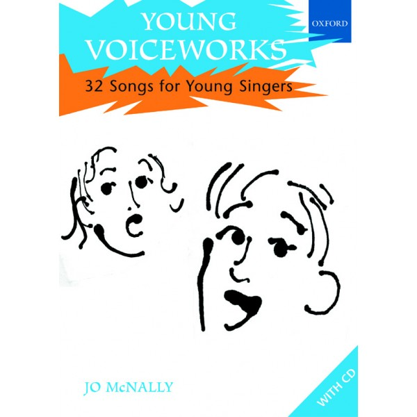 Young Voiceworks - 32 Songs for Young Singers  - McNally, Jo