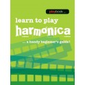 Playbook: Learn To Play Harmonica - A Handy Beginners Guide! -