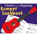 Ukulele From The Beginning: The Bumper Ukulele Songbook - Hussey, Christopher (Arranger)