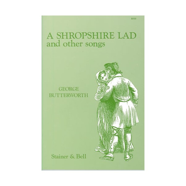 Butterworth, George - A Shrophire Lad and Other Songs