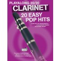 Playalong 20/20 Clarinet: 20 Easy Pop Hits (Book/Download Card) - Hussey, Christopher (Arranger)