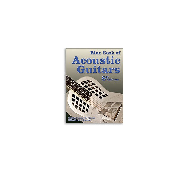 Blue Book Of Acoustic Guitars 8th Edition - 0
