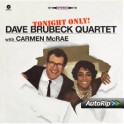 Tonight Only - Dave Brubeck Quartet featuring Carmen McRae - VINYL