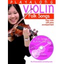 Playalong Violin: Folk Songs - Gedge, David (Arranger)