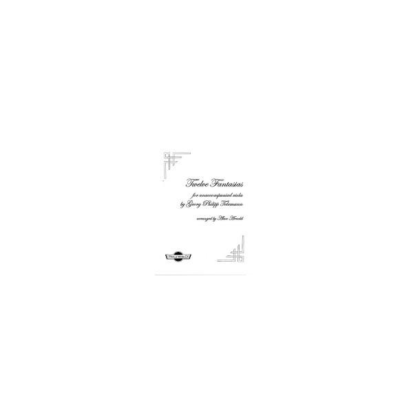 Telemann, G P - Twelve Fantasias