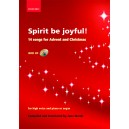 Spirit be joyful! - 14 songs for Advent and Christmas  - Marsh, Jane