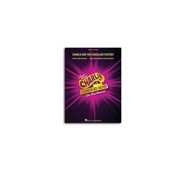 Charlie and the Chocolate Factory (The Musical)