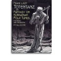 Liszt, Franz - Totentanz & Fantasy on Hungarian Folk Tunes
