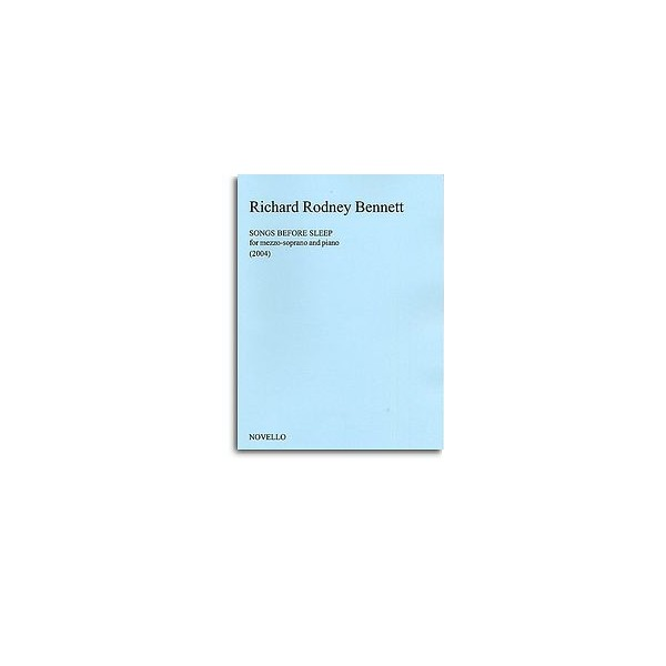 Bennett, Richard Rodney - Songs Before Sleep
